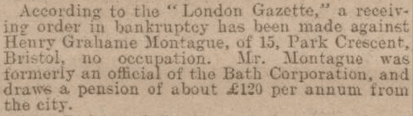 Henry Graham Montague reported bankrupt, Bath Chronicle, Thursday 13 April 1911