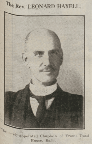 Leonard Haxell, new chaplain of Frome Road House, Bath Chronicle, Saturday 11 November 1922