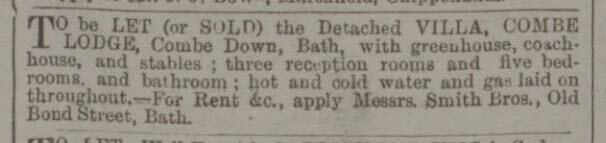 Combe Lodge to be let or sold - Bath Chronicle and Weekly Gazette - Thursday 11 September 1884